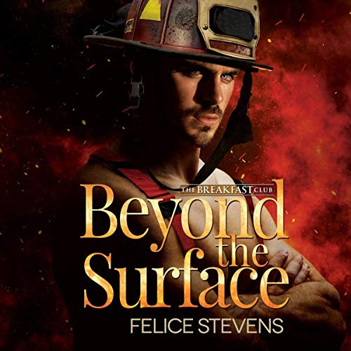 Beyond the Surface: A Second Chance at Love Contemporary Gay Romance Audiobook By Felice Stevens cover art