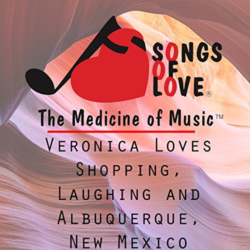 Veronica Loves Shopping, Laughing and Albuquerque, New Mexico