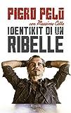 Identikit di un ribelle (Italian Edition)