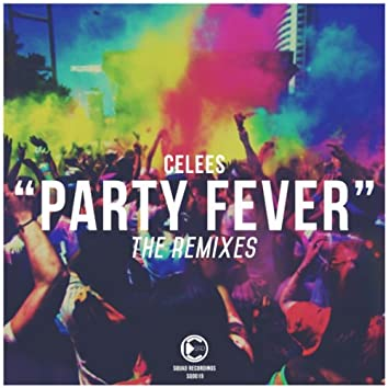 Party Fever (The Remixes)