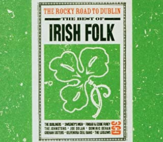 Irish Folk: The Rocky Road to Dublin