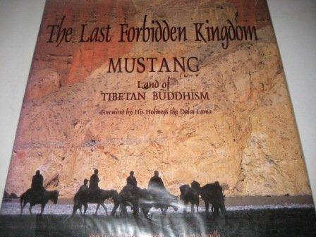 Last Forbidden Kingdom: Mustang - Land of Tibetan Buddhism