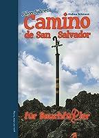 Camino de San Salvador fuer Bauchfuessler 02: Pilgerfuehrer