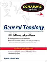 Schaum's Outline of General Topology (Schaum's Outlines)