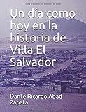 Un día como hoy en la historia de Villa El Salvador
