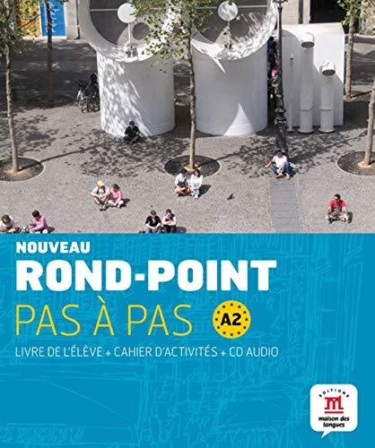 Nouveau Rond-Point pas à pas A2 - Libro del alumno + Cuaderno de ejercicios + CD: livre de l'élève + Cahier d'activités + CD (Fle- Texto Frances)