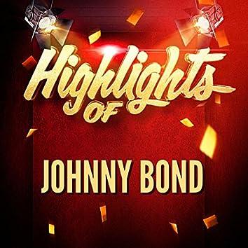 Highlights of Johnny Bond