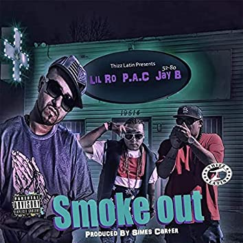 Smoke Out (feat. P.A.C & Lil Ro)