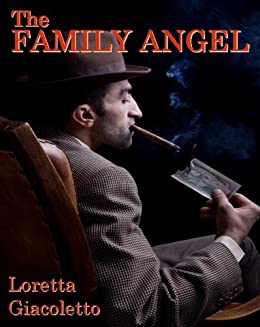The Family Angel by [Loretta Giacoletto]