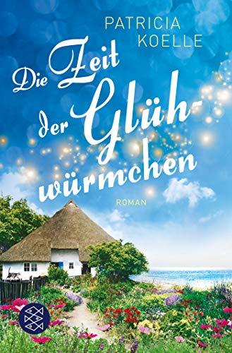 Die Zeit der Glühwürmchen: Ein Inselgarten-Roman (Die Inselgärten-Reihe, Band 1)