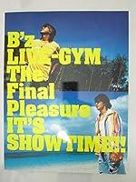 B'z パンフレット The Final Pleasure IT'S SHOWTIME 写真集 収納袋付き 本 [dpr コレクション