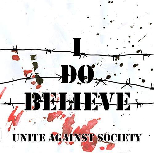 Unite Against Society