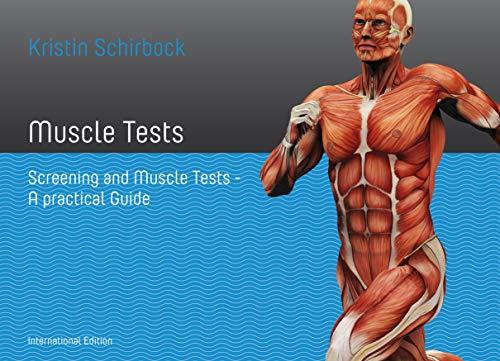 Muskeltests: Screening und Muskeltest- Ein praktischer Führer
