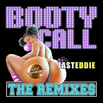 Booty Call (The Remixes)