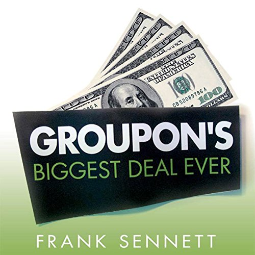 Groupon's Biggest Deal Ever audiobook cover art
