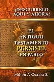 El Antiguo Testamento Persiste En Pablo