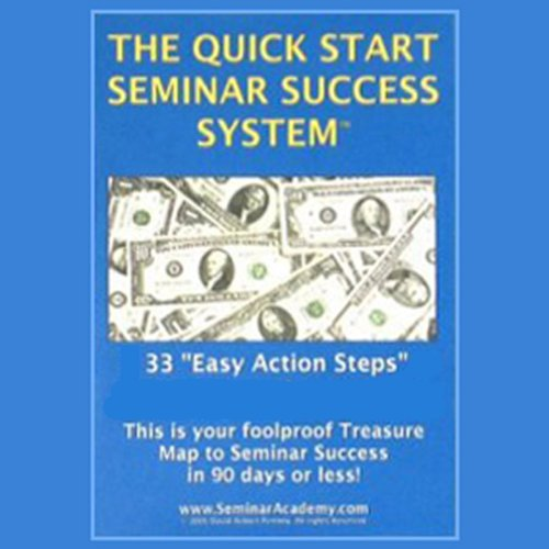 The Quick Start Seminar Success System audiobook cover art