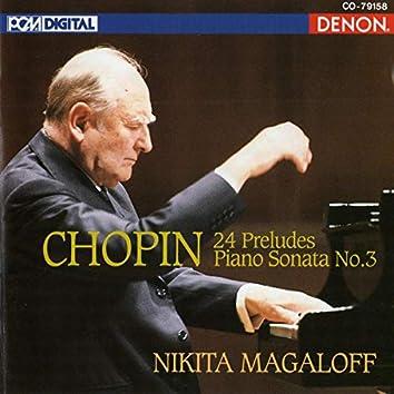 Chopin: 24 Preludes, Piano Sonata No. 3