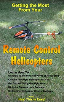 Remote Control Helicopters (Hey! This is Easy! Book 10) (English Edition) por [Hey! This is Easy!]