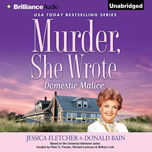 Murder, She Wrote: Domestic Malice audiobook cover art
