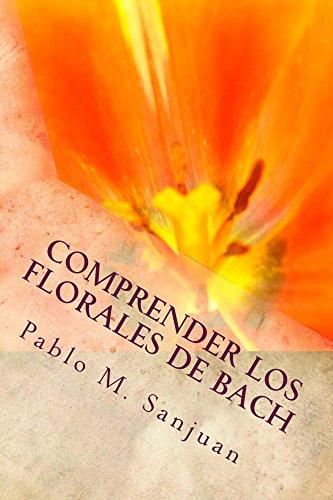 Comprender los Florales de Bach: Curando el Alma