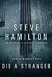 Die a Stranger: An Alex McKnight Novel (English Edition)