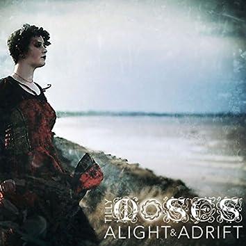 Alight & Adrift