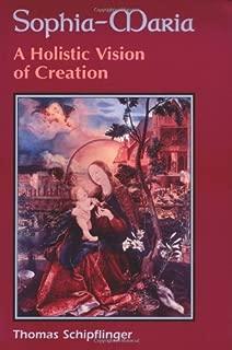 Sophia-Maria: A Holistic Vision of Creation