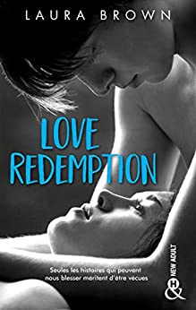 Love Redemption : une histoire d'amour New Adult (&H) par [Laura Brown]
