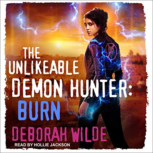 The Unlikeable Demon Hunter: Burn cover art