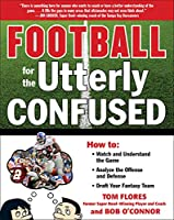 Football for the Utterly Confused