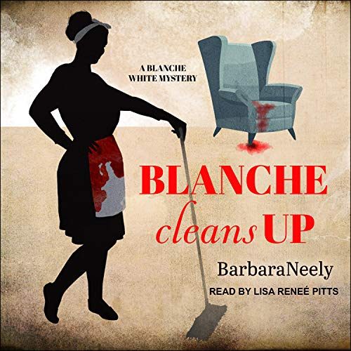 Blanche Cleans Up Audiobook By Barbara Neely cover art