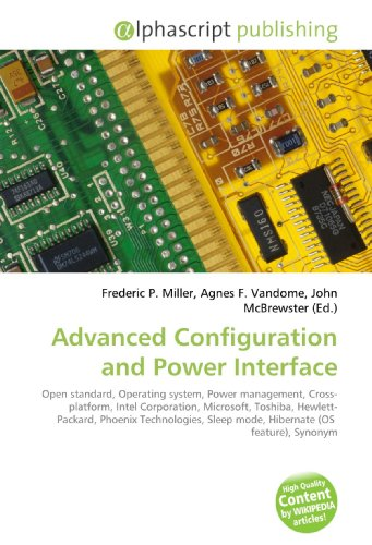 Advanced Configuration and Power Interface: Open standard, Operating system, Power management, Cross- platform, Intel Corporation, Microsoft, Toshiba, ... Sleep mode, Hibernate (OS  feature), Synonym