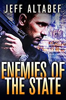 Enemies of the State - A Steven Cabbott Short Story by [Jeff Altabef, Lane Diamond]
