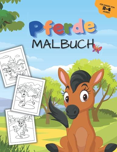 Pferde Malbuch: Zum Ausmalen und Kritzeln für Kinder von 2-4 Jahren. Mit hübschen Pferde Motiven in Landschaften. Kreativer Spaß für Kinder.