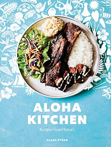 Aloha Kitchen: Recipes from Hawai\'i [A Cookbook] (English Edition)