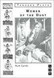 Women of the Dust (Tamasha) by Ruth Carter (1999-06-10)