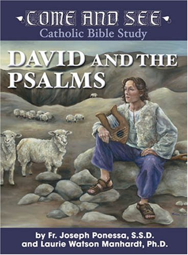 Come and See: David and the Psalms (Come and See Catholic Bible Study) (English Edition)