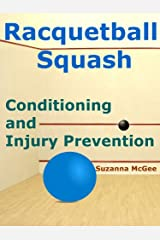 Racquetball and Squash: Conditioning and Injury Prevention (Kindle Edition) Kindle Edition