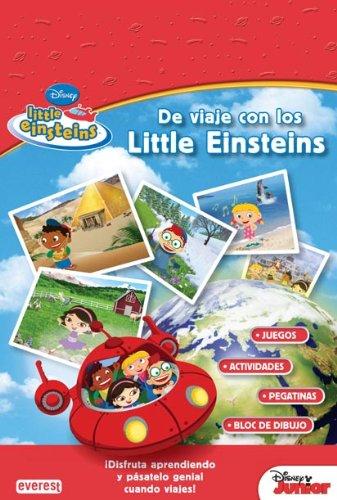 De viaje con los Little Einsteins: ¡Disfruta aprendiendo y pásatelo genial cuando viajes! (Little Einsteins / Libros singulares)