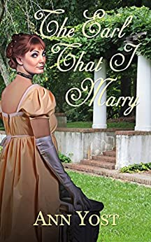 The Earl That I Marry (Brides and Prejudice) by [Ann Yost]