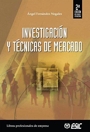 Investigación y tecnicas de mercado (Libros profesionales)