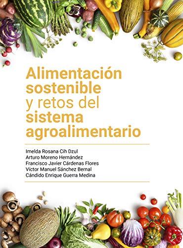 Alimentación sostenible y retos del sistema agroalimentario
