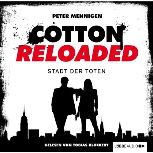 Die Stadt der Toten (Cotton Reloaded 17) Titelbild