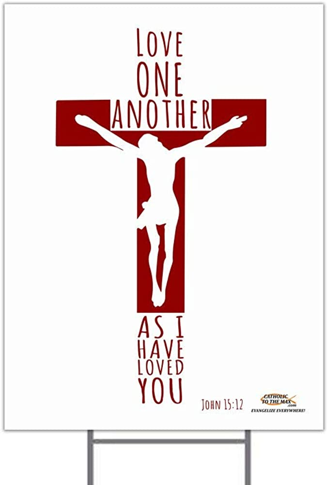 Max 66% OFF Hail Mary 2021 spring and summer new Gifts Love One Another Yard Sign