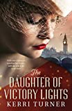 The Daughter of Victory Lights (English Edition)