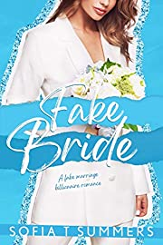 Fake Bride: A Fake Marriage Billionaire Romance (Forbidden First Times Book 2)