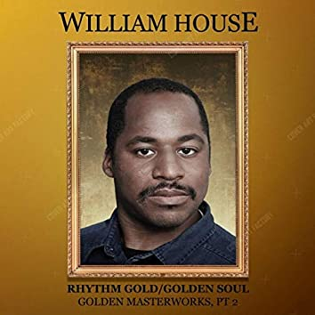 Golden Masterworks, Pt. 2: Rhythm Gold / Golden Soul