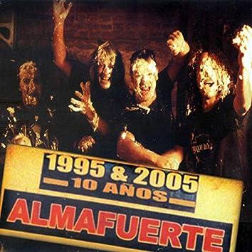1995 & 2005 10 Años