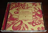 Classic Christmas, A Holiday Song Collection from...